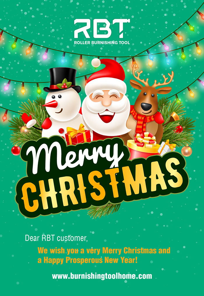 burnishingtoolhome.com Merry Christmas and Happy Prosperous New Year RBT roller burnishing tool